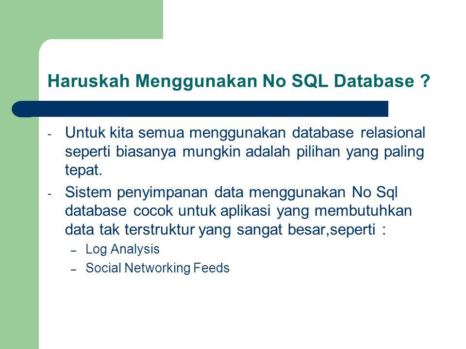 Haruskah Menggunakan No SQL Database