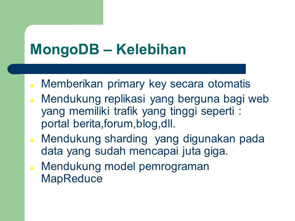 MongoDB – Kelebihan Memberikan primary key secara otomatis