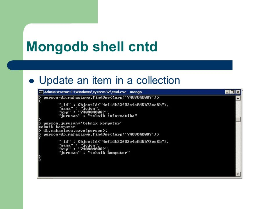 Mongodb shell cntd Update an item in a collection