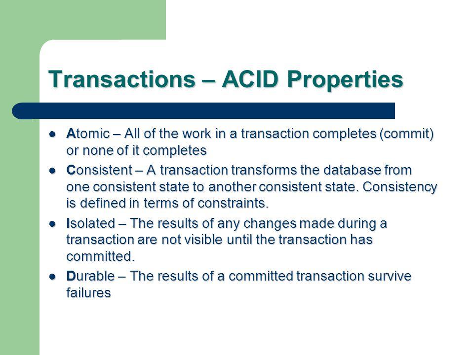 Transactions – ACID Properties