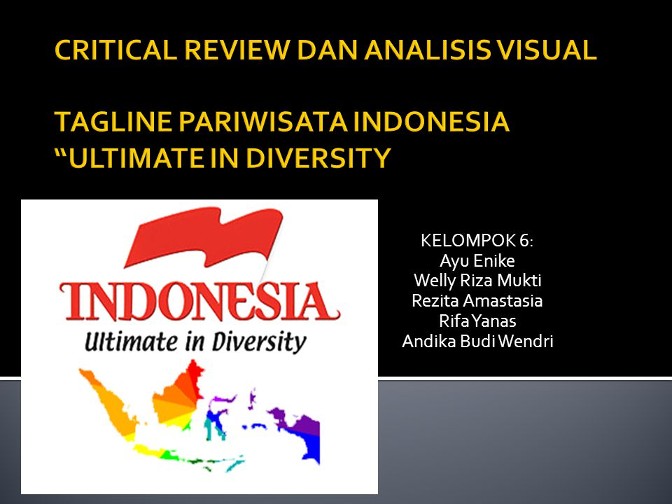CRITICAL REVIEW DAN ANALISIS VISUAL TAGLINE PARIWISATA INDONESIA ULTIMATE IN DIVERSITY