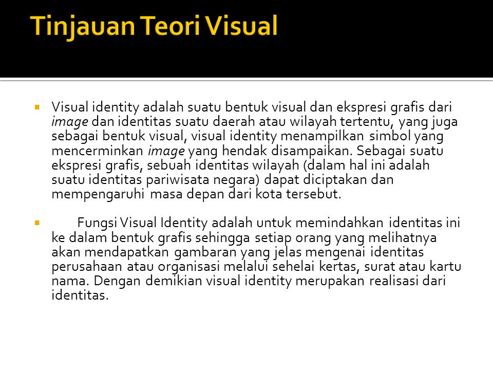 Tinjauan Teori Visual