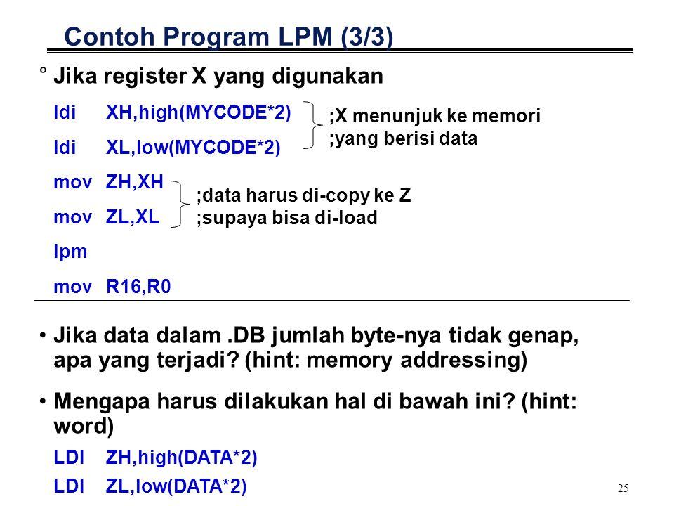 Contoh Program LPM (3/3) Jika register X yang digunakan