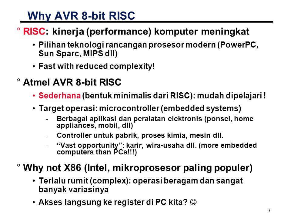 Why AVR 8-bit RISC RISC: kinerja (performance) komputer meningkat