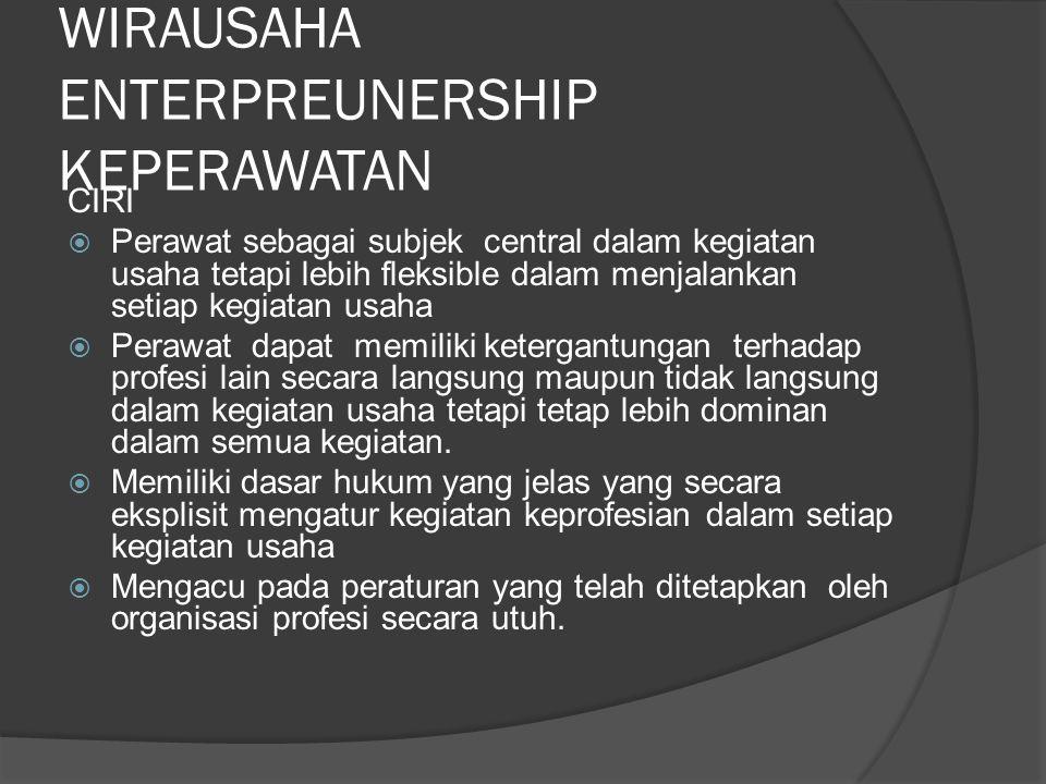 WIRAUSAHA ENTERPREUNERSHIP KEPERAWATAN