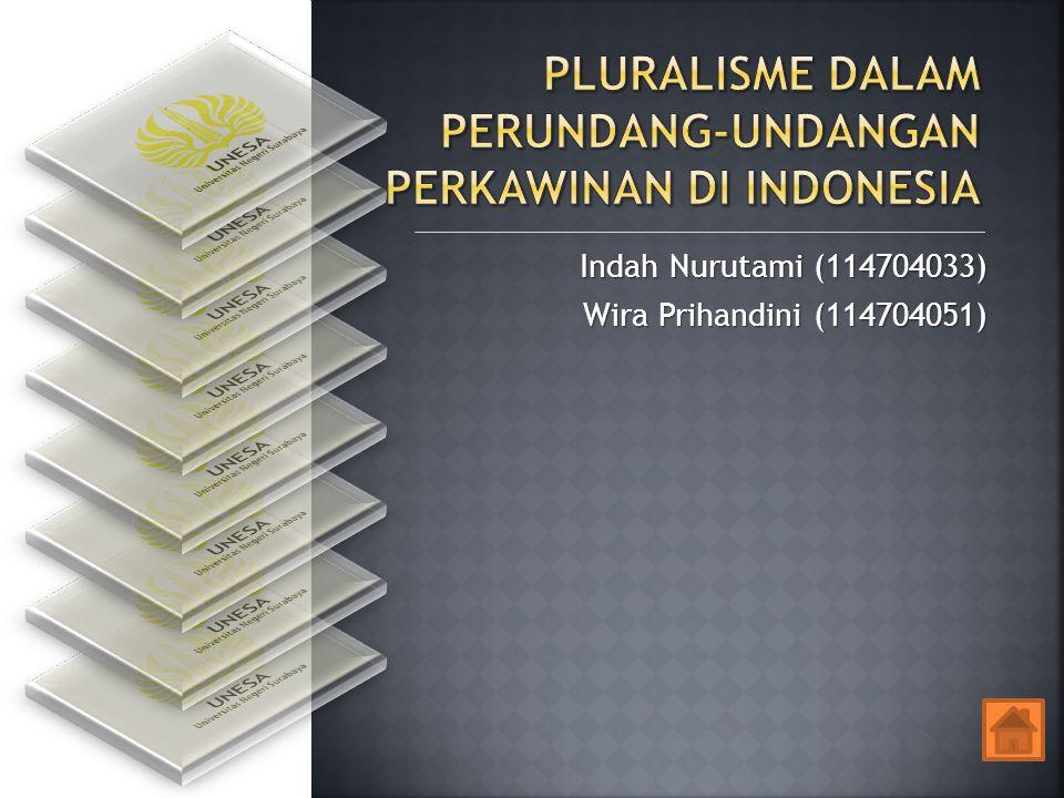 Pluralisme dalam Perundang-Undangan Perkawinan di Indonesia