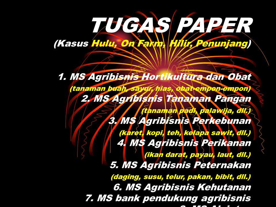 TUGAS PAPER (Kasus Hulu, On Farm, Hilir, Penunjang) 1