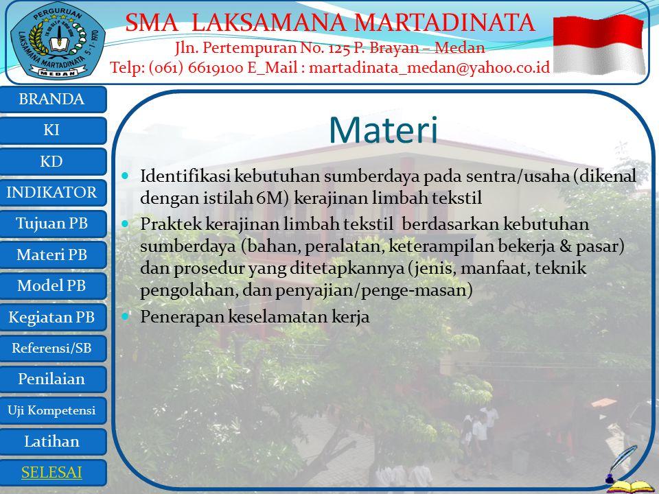 Materi Identifikasi kebutuhan sumberdaya pada sentra/usaha (dikenal dengan istilah 6M) kerajinan limbah tekstil.