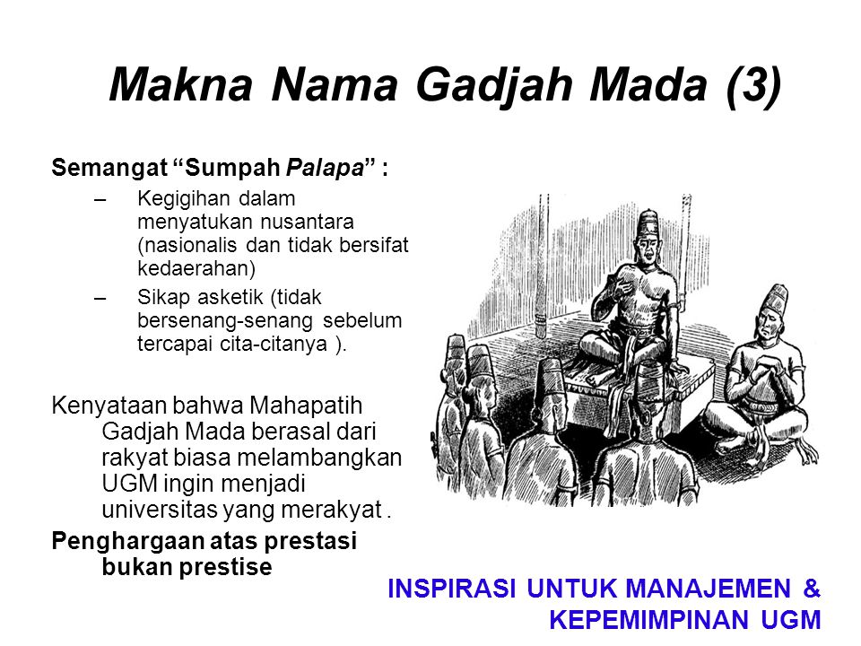 Makna Nama Gadjah Mada (3)