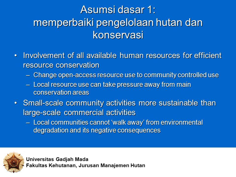 Asumsi dasar 1: memperbaiki pengelolaan hutan dan konservasi