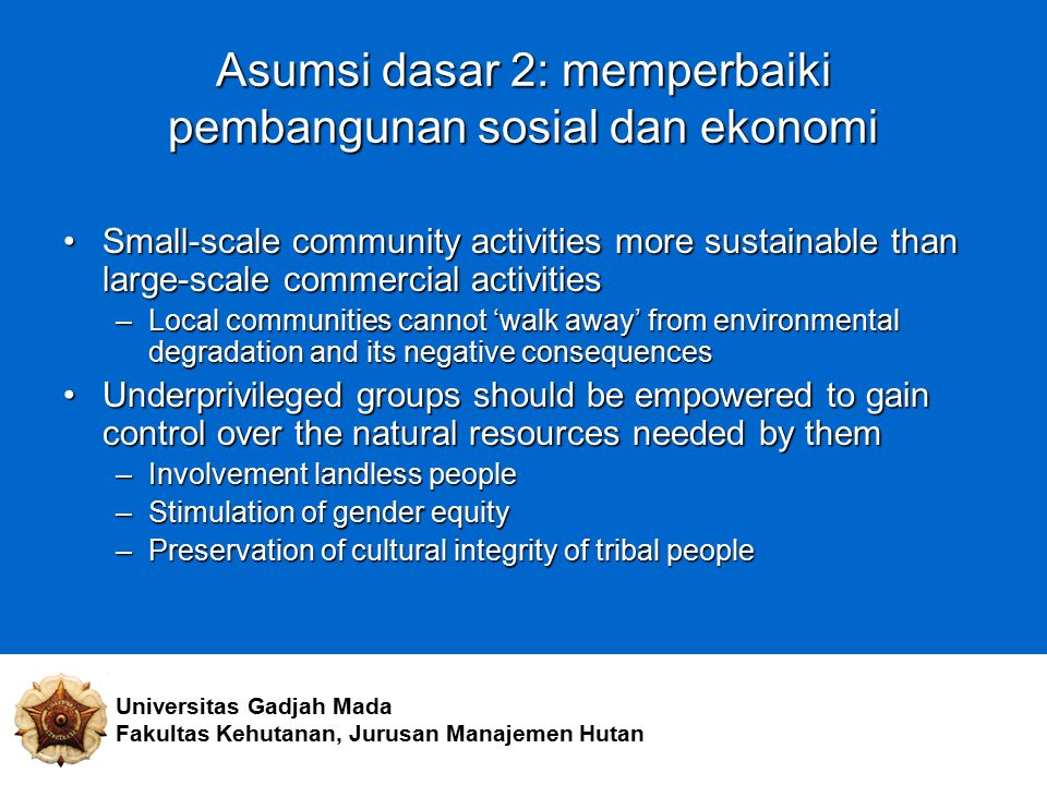 Asumsi dasar 2: memperbaiki pembangunan sosial dan ekonomi