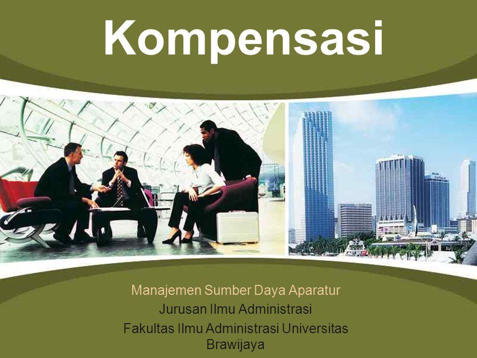 Kompensasi Manajemen Sumber Daya Aparatur Jurusan Ilmu Administrasi