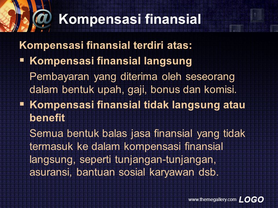 Kompensasi finansial Kompensasi finansial terdiri atas: