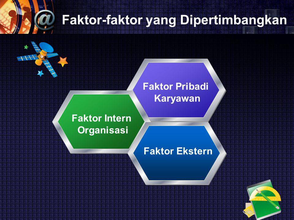 Faktor-faktor yang Dipertimbangkan
