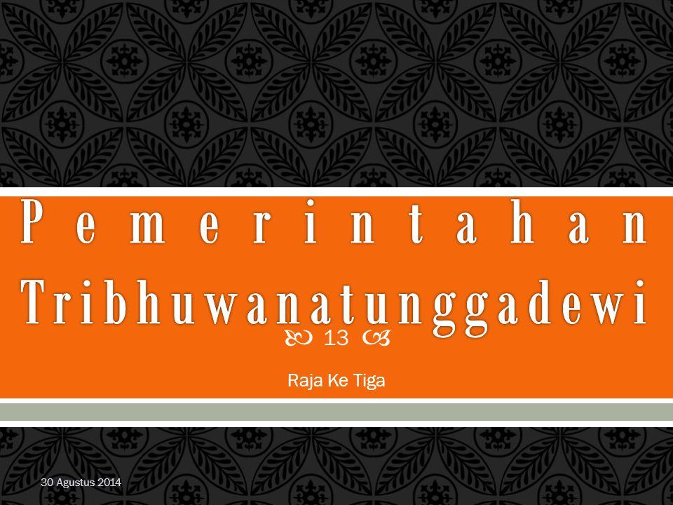 Pemerintahan Tribhuwanatunggadewi