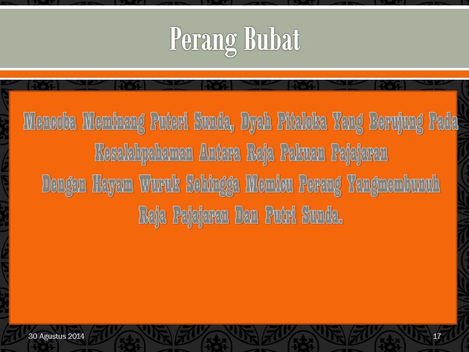 Perang Bubat Mencoba Meminang Puteri Sunda, Dyah Pitaloka Yang Berujung Pada. Kesalahpahaman Antara Raja Pakuan Pajajaran.