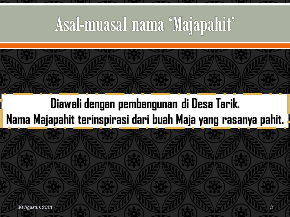 Asal-muasal nama 'Majapahit'