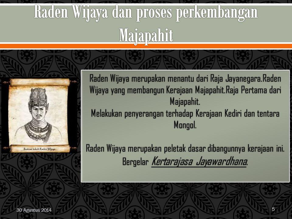 Raden Wijaya dan proses perkembangan Majapahit