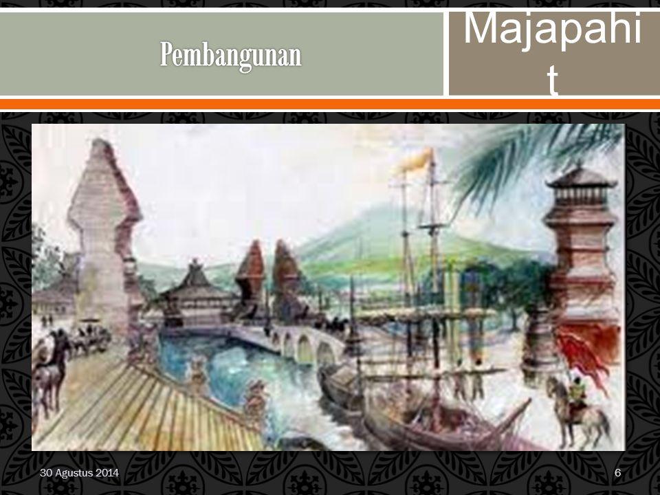 Pembangunan Majapahit 30 Agustus 2014