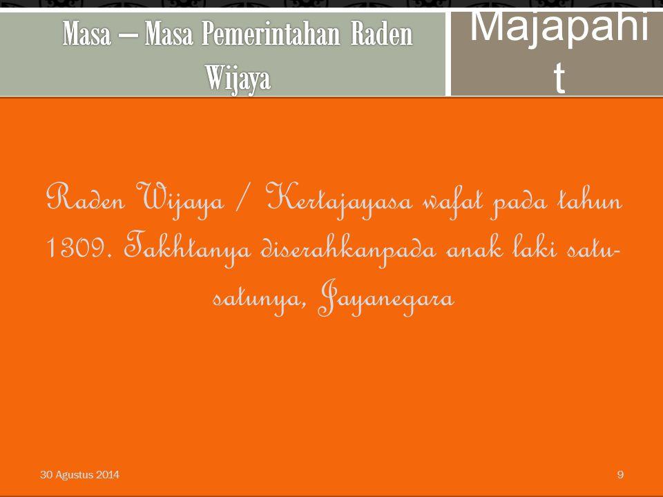 Masa – Masa Pemerintahan Raden Wijaya