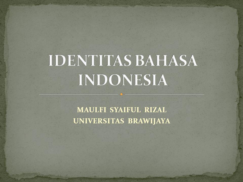 IDENTITAS BAHASA INDONESIA