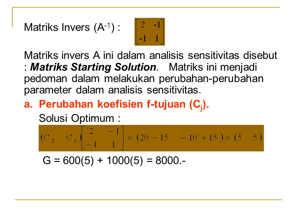 Matriks Invers (A-1) :