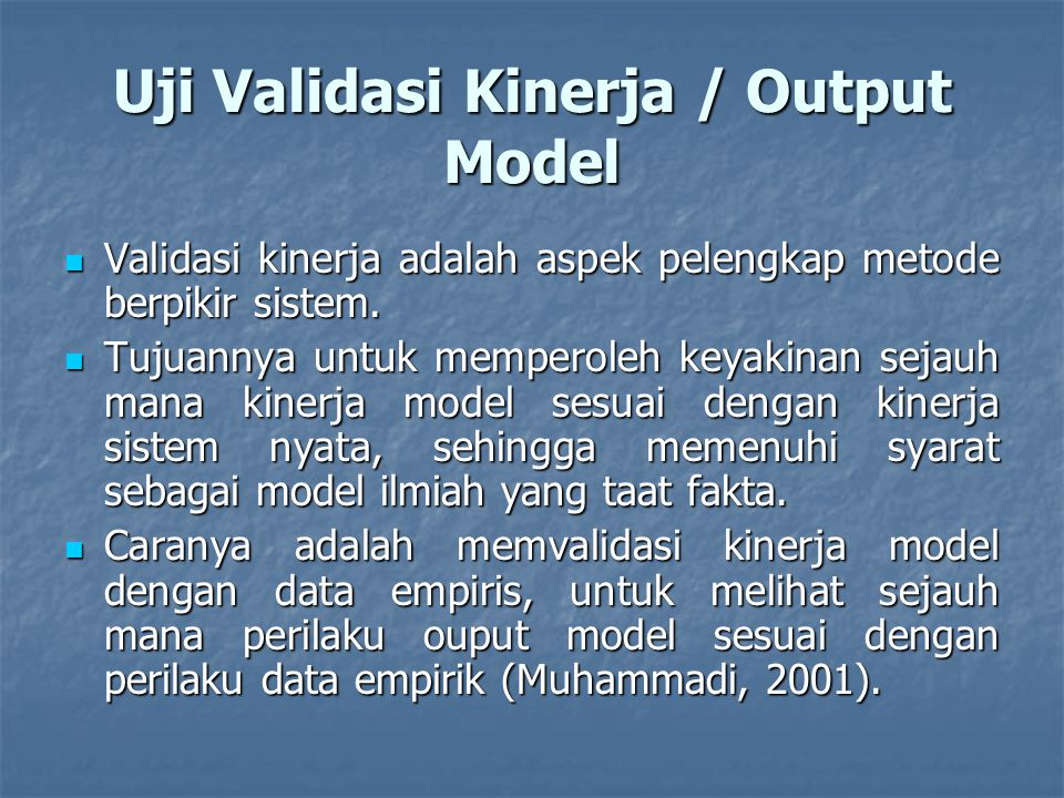 Uji Validasi Kinerja / Output Model