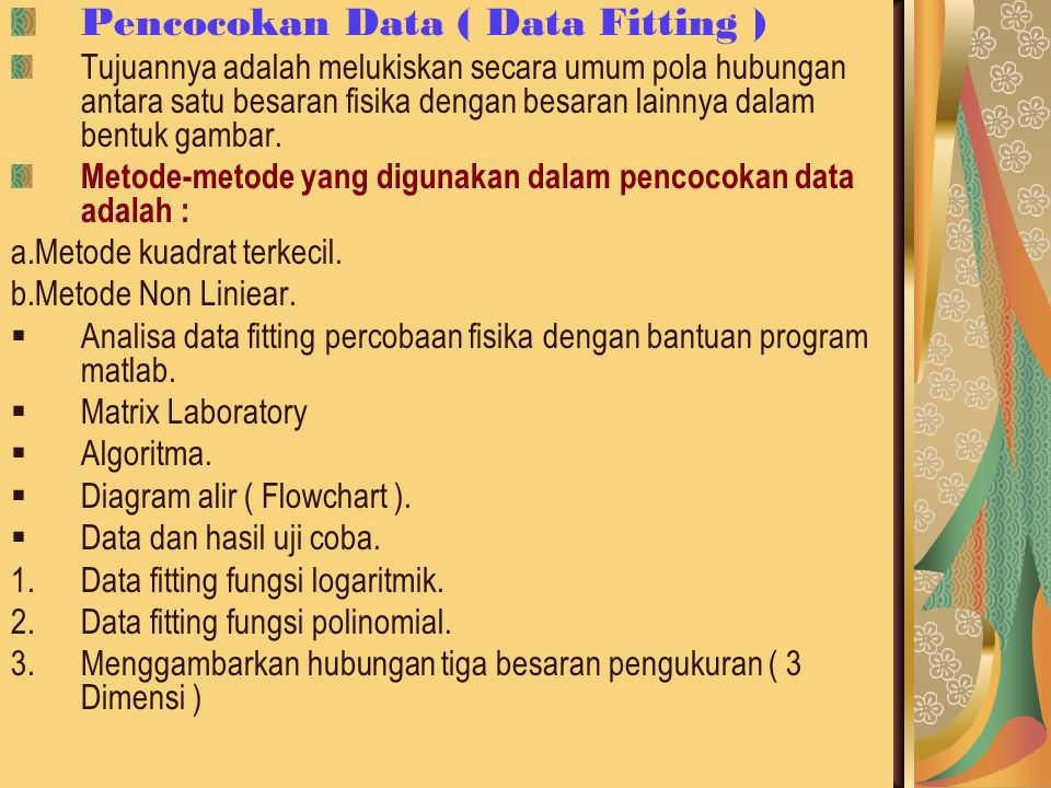 Pencocokan Data ( Data Fitting )