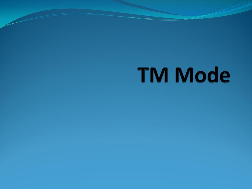 TM Mode