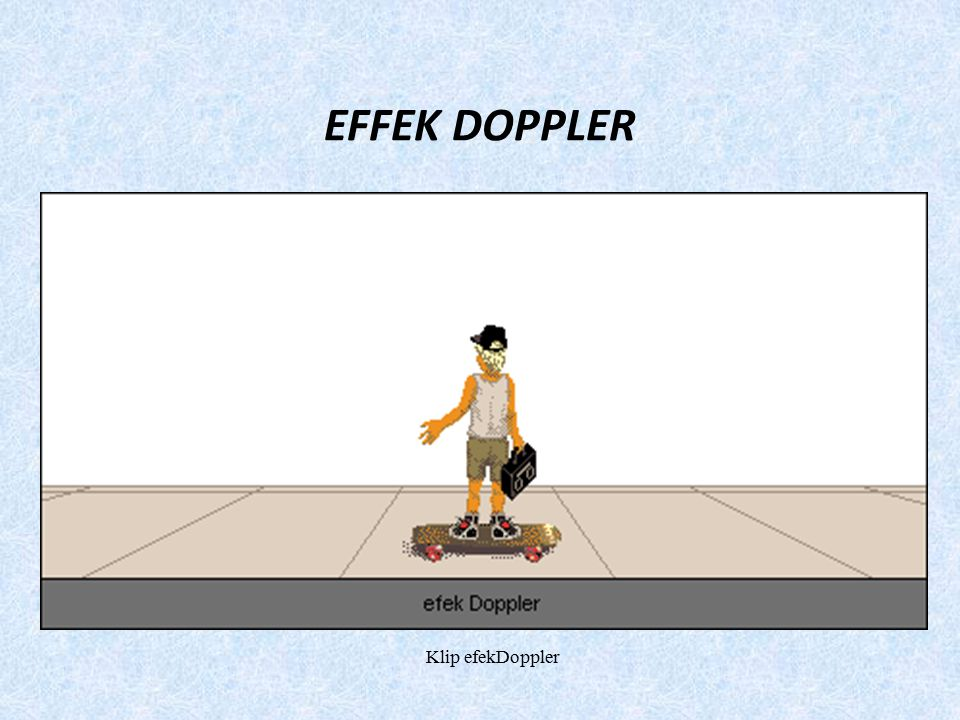 EFFEK DOPPLER Klip efekDoppler