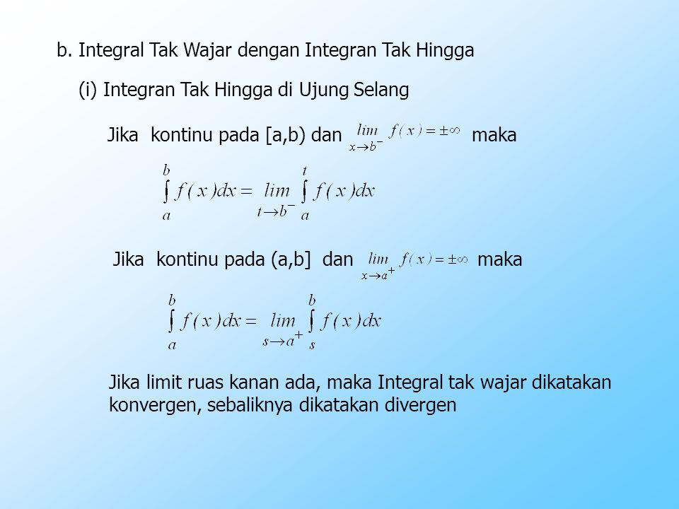 b. Integral Tak Wajar dengan Integran Tak Hingga