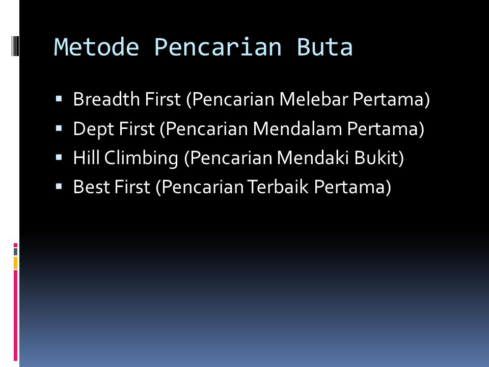 Metode Pencarian Buta Breadth First (Pencarian Melebar Pertama)