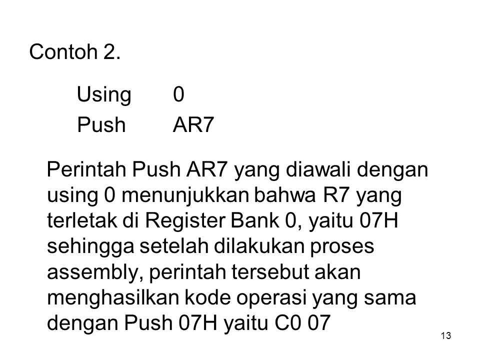 Contoh 2. Using 0. Push AR7.