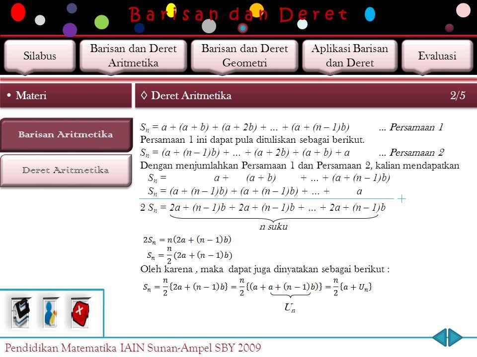 B a r i s a n d a n D e r e t Silabus Barisan dan Deret Aritmetika