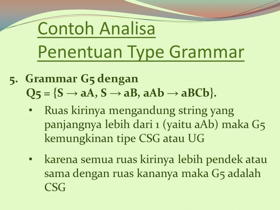 Contoh Analisa Penentuan Type Grammar