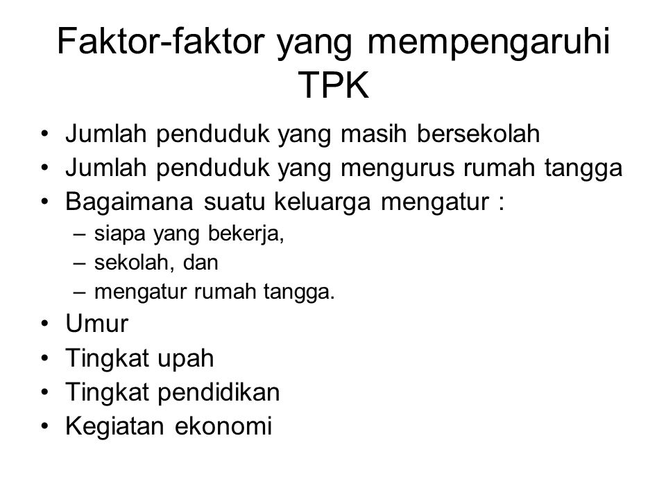 Faktor-faktor yang mempengaruhi TPK