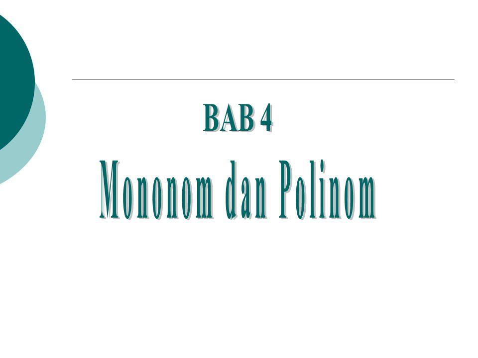 BAB 4 Mononom dan Polinom