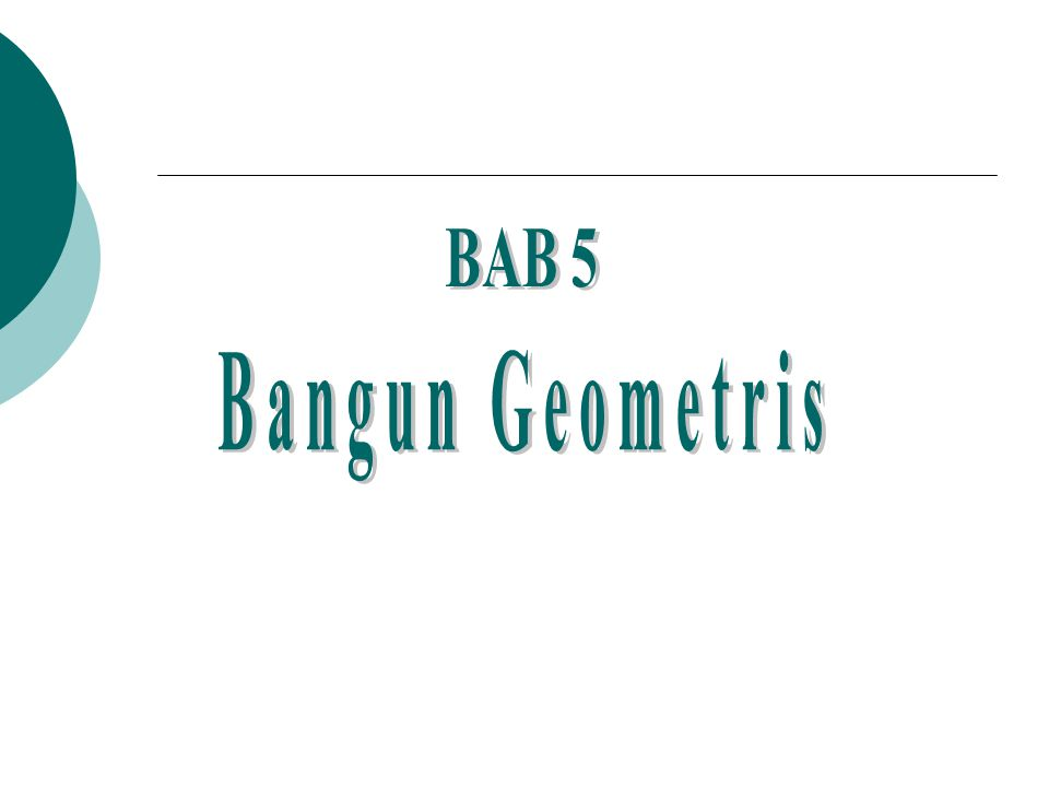 BAB 5 Bangun Geometris
