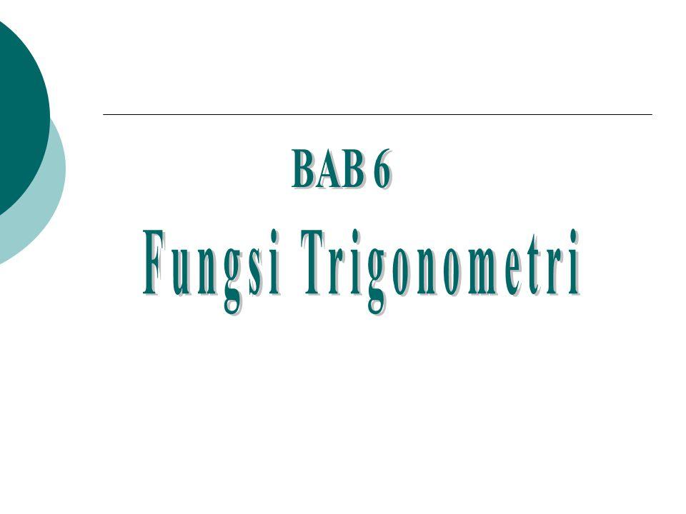 BAB 6 Fungsi Trigonometri