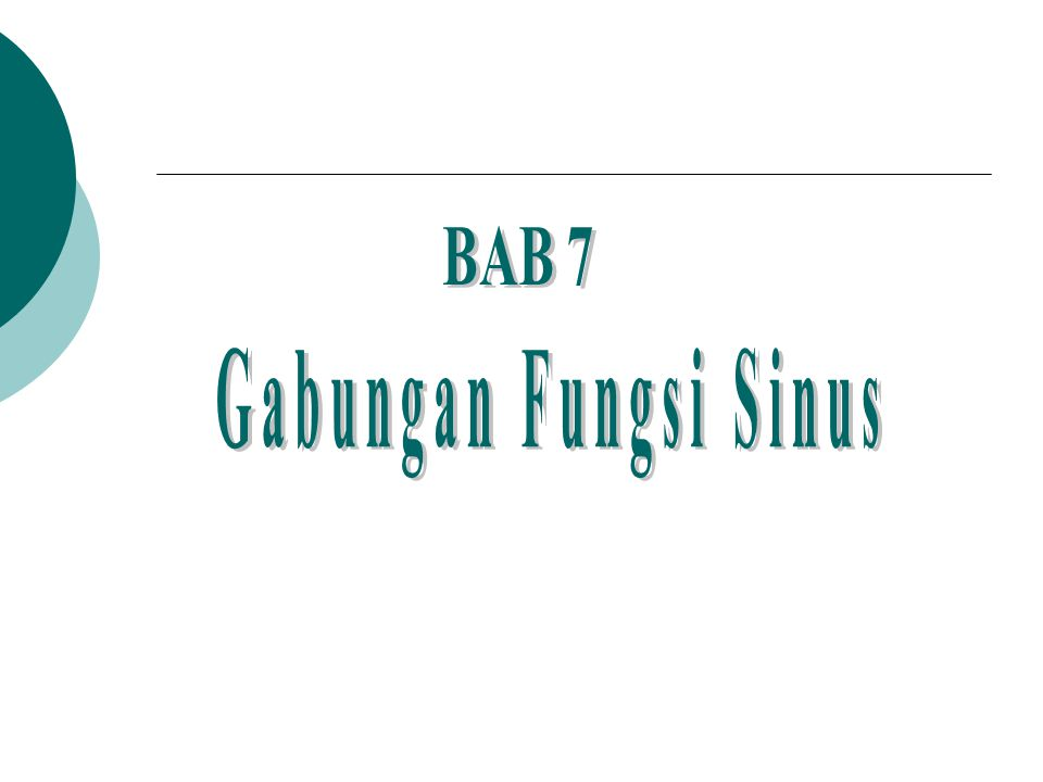 BAB 7 Gabungan Fungsi Sinus