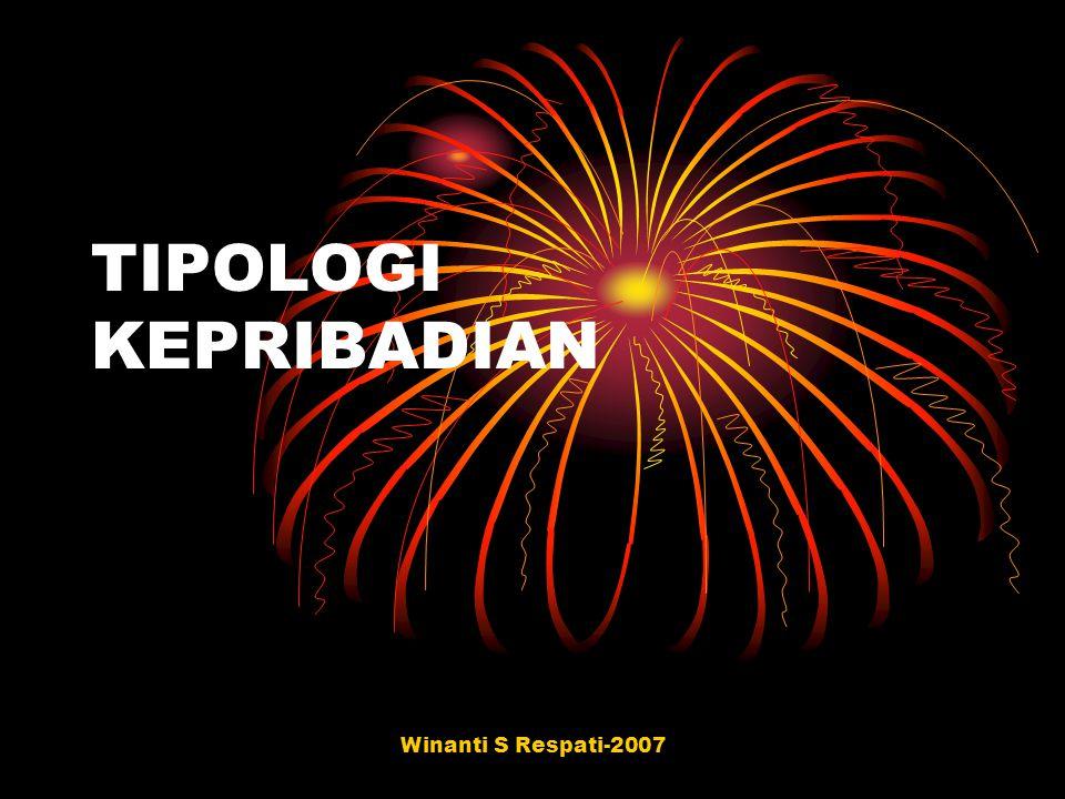 TIPOLOGI KEPRIBADIAN Winanti S Respati-2007