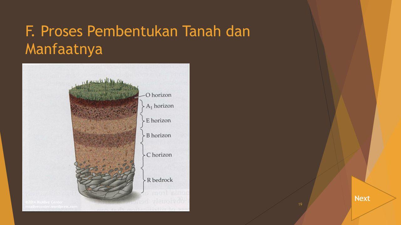 F. Proses Pembentukan Tanah dan Manfaatnya
