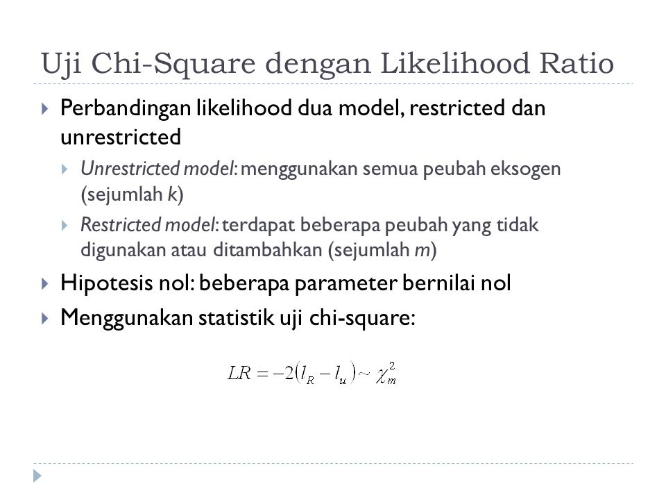 Uji Chi-Square dengan Likelihood Ratio