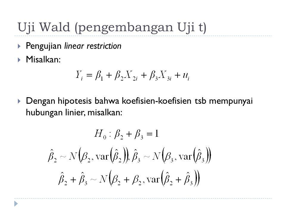 Uji Wald (pengembangan Uji t)
