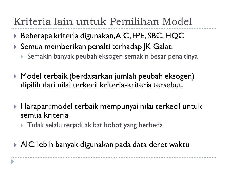 Kriteria lain untuk Pemilihan Model