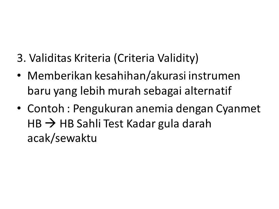 3. Validitas Kriteria (Criteria Validity)