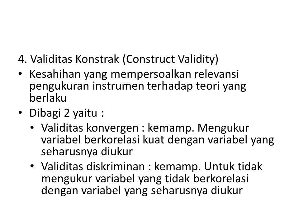 4. Validitas Konstrak (Construct Validity)