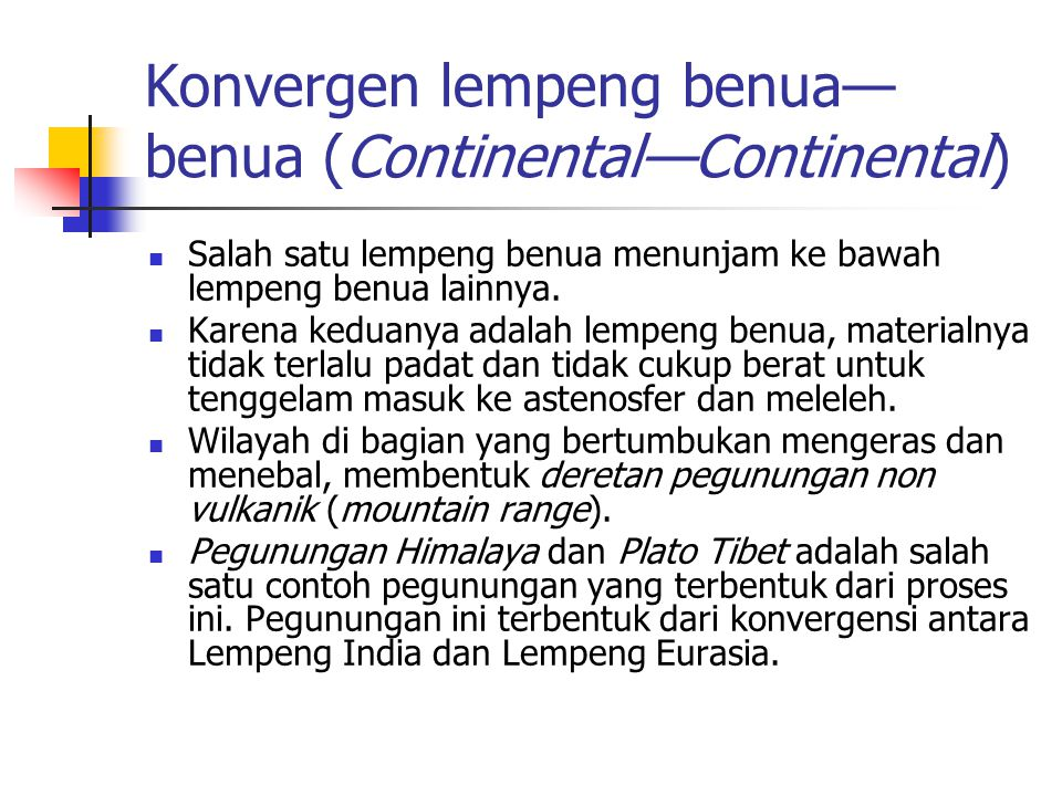 Konvergen lempeng benua—benua (Continental—Continental)