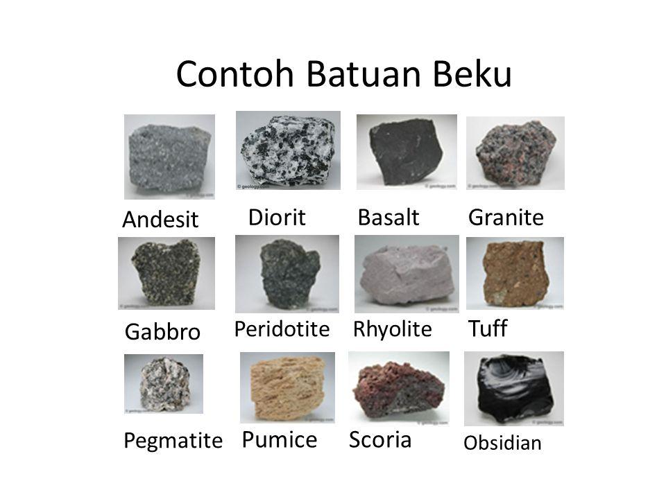 Contoh Batuan Beku Andesit Diorit Basalt Granite Gabbro Tuff Pumice