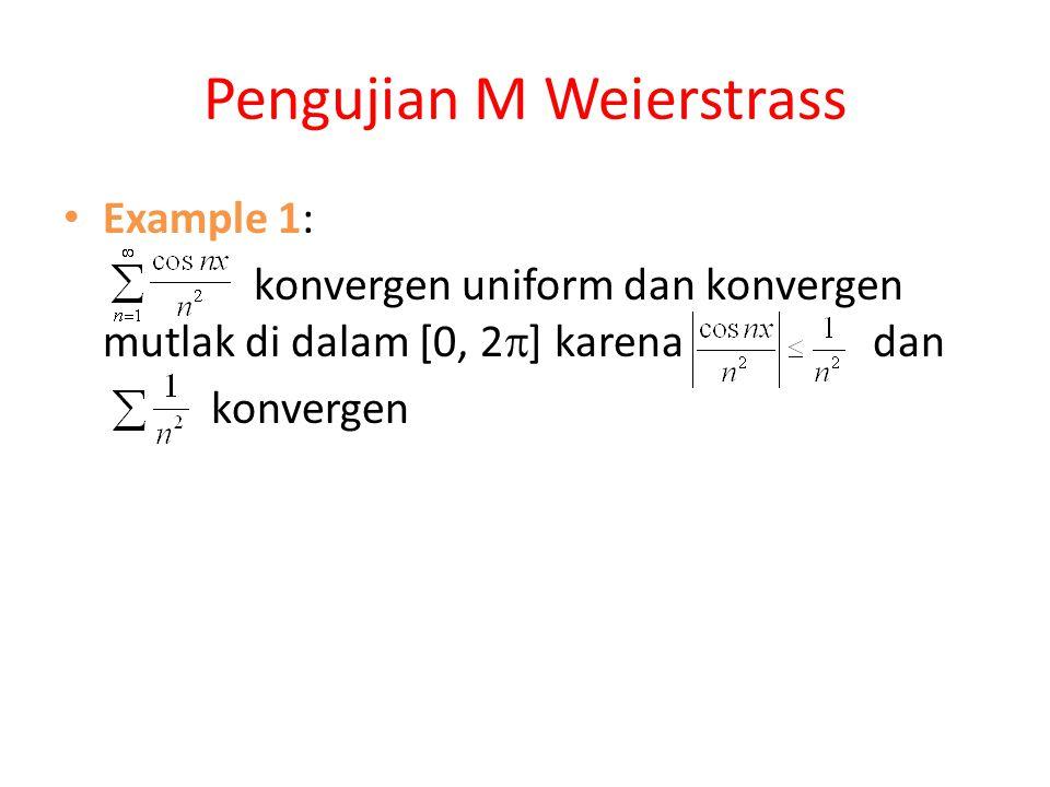 Pengujian M Weierstrass